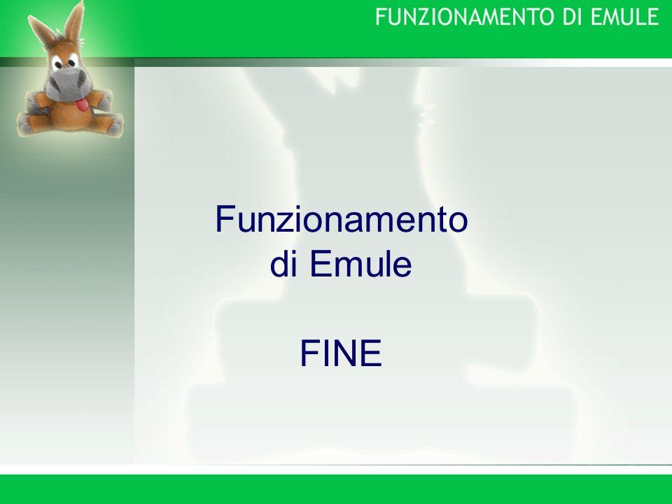 Funzionamento di Emule FINE