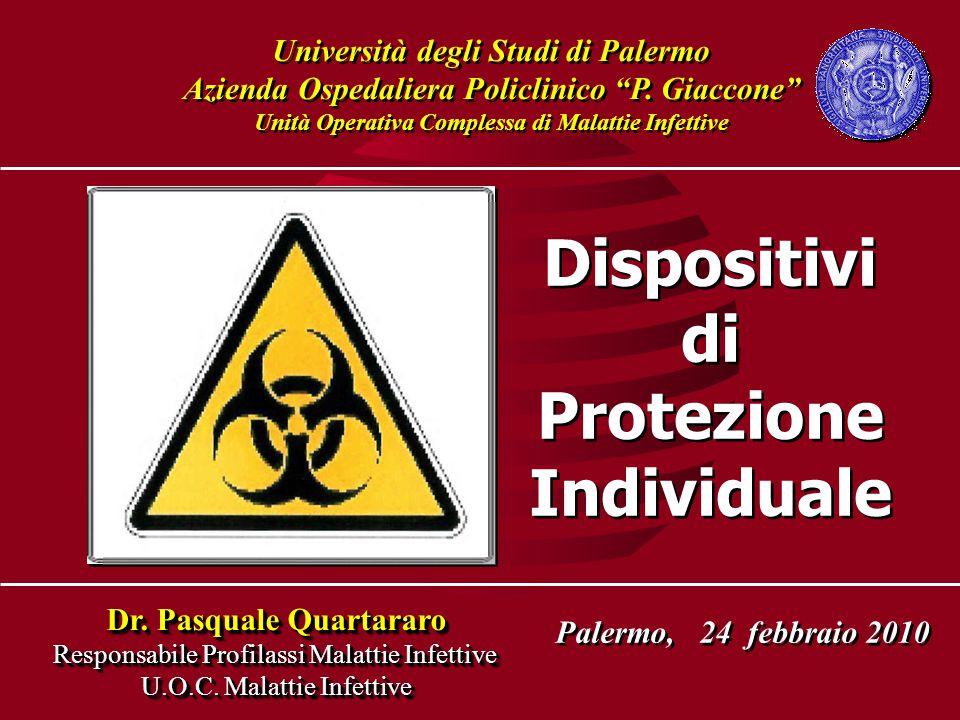 """Università degli Studi di Palermo Azienda Ospedaliera Policlinico """"P. Giaccone"""" Unità Operativa Complessa di Malattie Infettive Università degli Studi"""