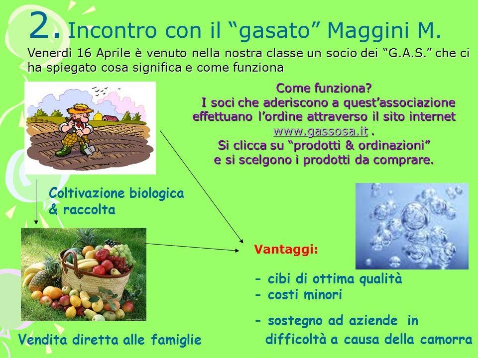 2.Incontro con il gasato Maggini M.
