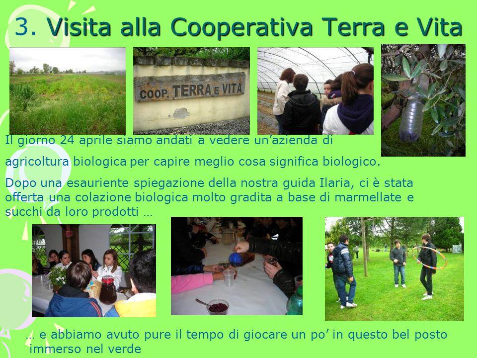 Visita alla Cooperativa Terra e Vita 3.