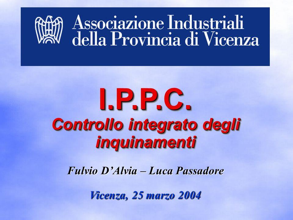Fulvio D'Alvia – Luca Passadore Vicenza, 25 marzo 2004 I.P.P.C.