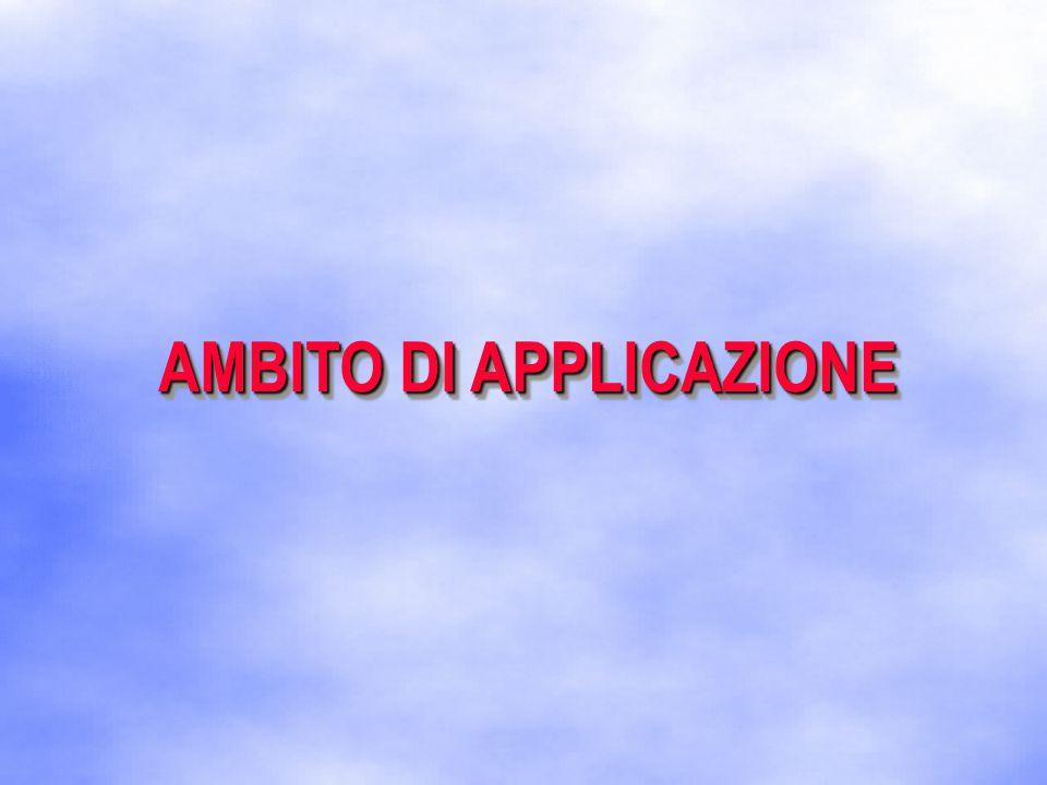 AMBITO DI APPLICAZIONE