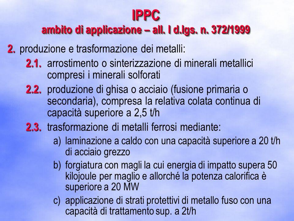 2. 2. produzione e trasformazione dei metalli: 2.1.
