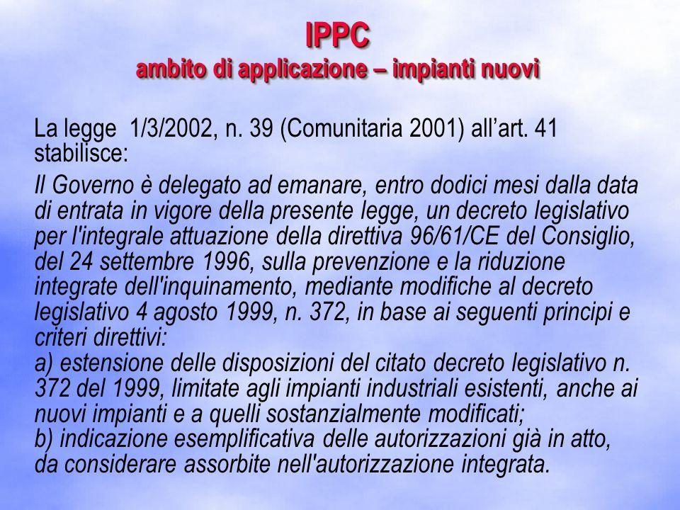 La legge 1/3/2002, n.39 (Comunitaria 2001) all'art.