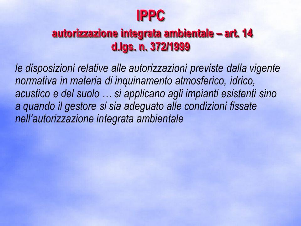 IPPC autorizzazione integrata ambientale – art. 14 d.lgs.