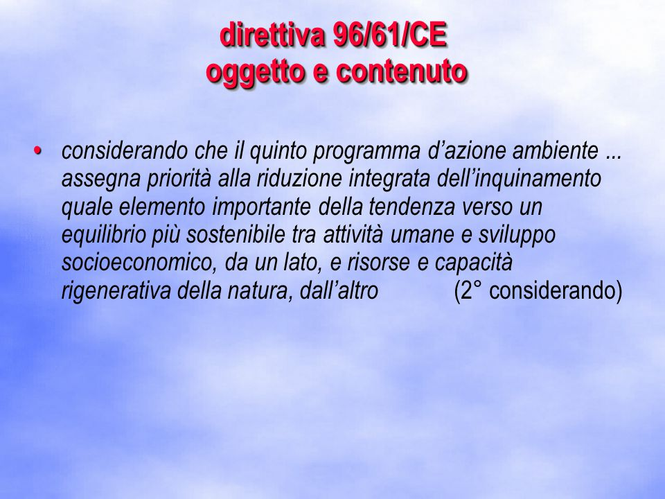 1.2.9 Emissioni in acqua L'emissione totale del complesso dichiarante deve essere ripartita tra le attività IPPC sorgenti di emissione svolte nel complesso.