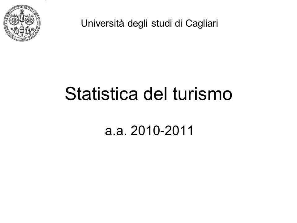 Statistica del turismo a.a. 2010-2011 Università degli studi di Cagliari
