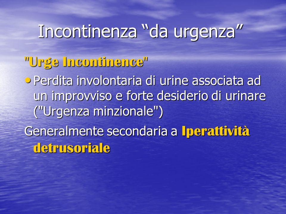 "Incontinenza ""da urgenza"""