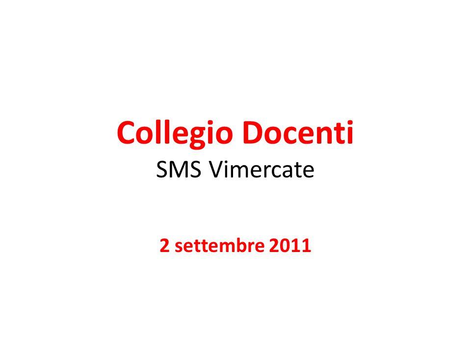 Collegio Docenti SMS Vimercate 2 settembre 2011