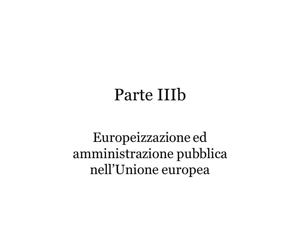 Parte IIIb Europeizzazione ed amministrazione pubblica nell'Unione europea