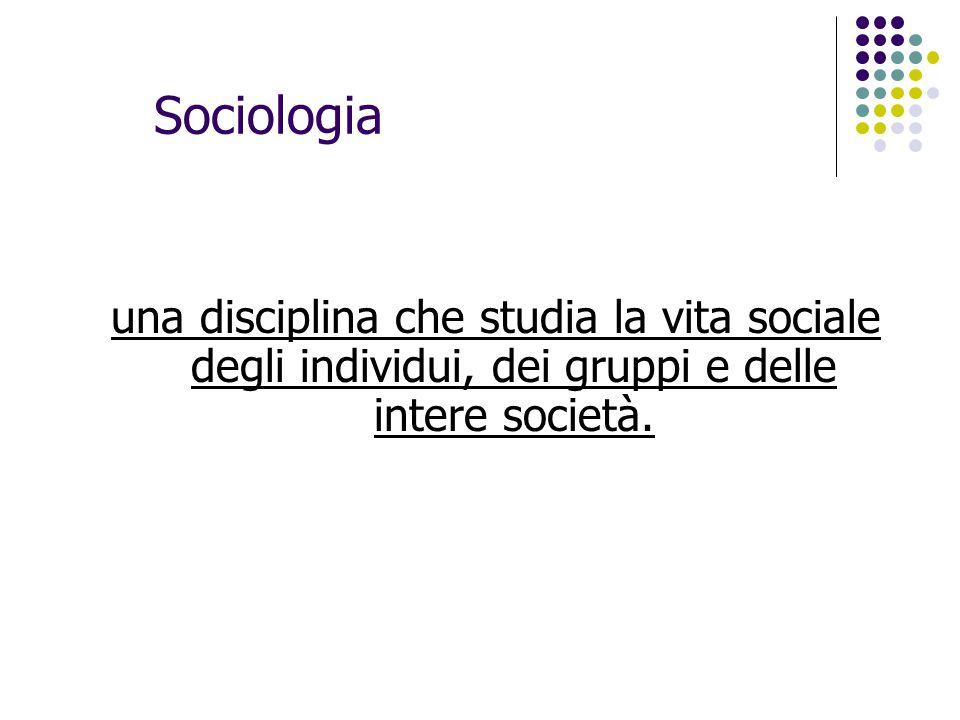 Sociologia: una scienza Fornisce rappresentazioni verificabili dei fenomeni sociali Si oppone al senso comune Contribuisce, a sua volta, alla formazione del senso comune.