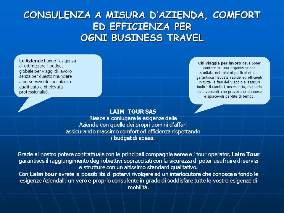 La nostra offerta Laim tour e la vostra Azienda viaggeranno insieme per lavoro.