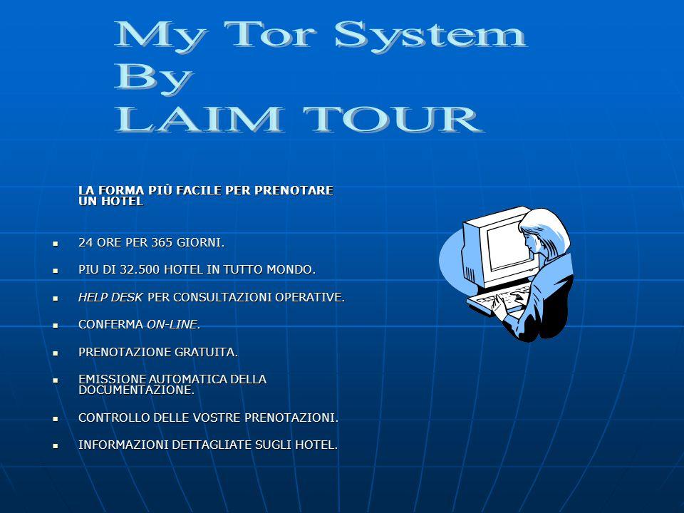 PRESENTAZIONE MYTOR Grazie ad un accordo importante stipulato nel 2005, l'Agenzia Laim tour dispone di un'innovativo, pratico e conveniente sistema di gestione delle vostre prenotazioni alberghiere.