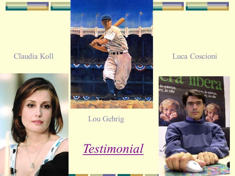 Lou Gehrig Claudia KollLuca Coscioni Testimonial