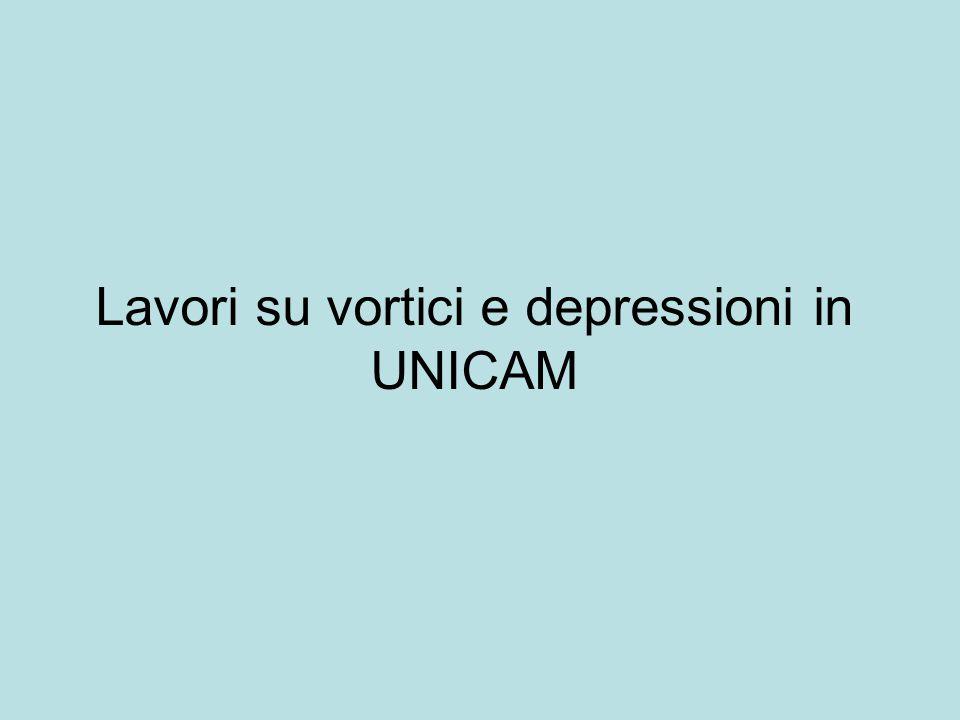 Lavori su vortici e depressioni in UNICAM
