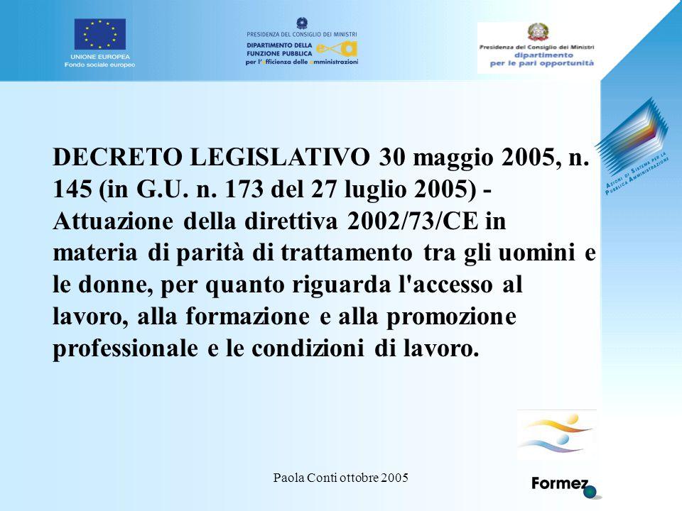 Paola Conti ottobre 2005 DECRETO LEGISLATIVO 30 maggio 2005, n.