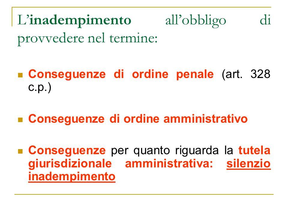 L'inadempimento all'obbligo di provvedere nel termine: Conseguenze di ordine penale (art.