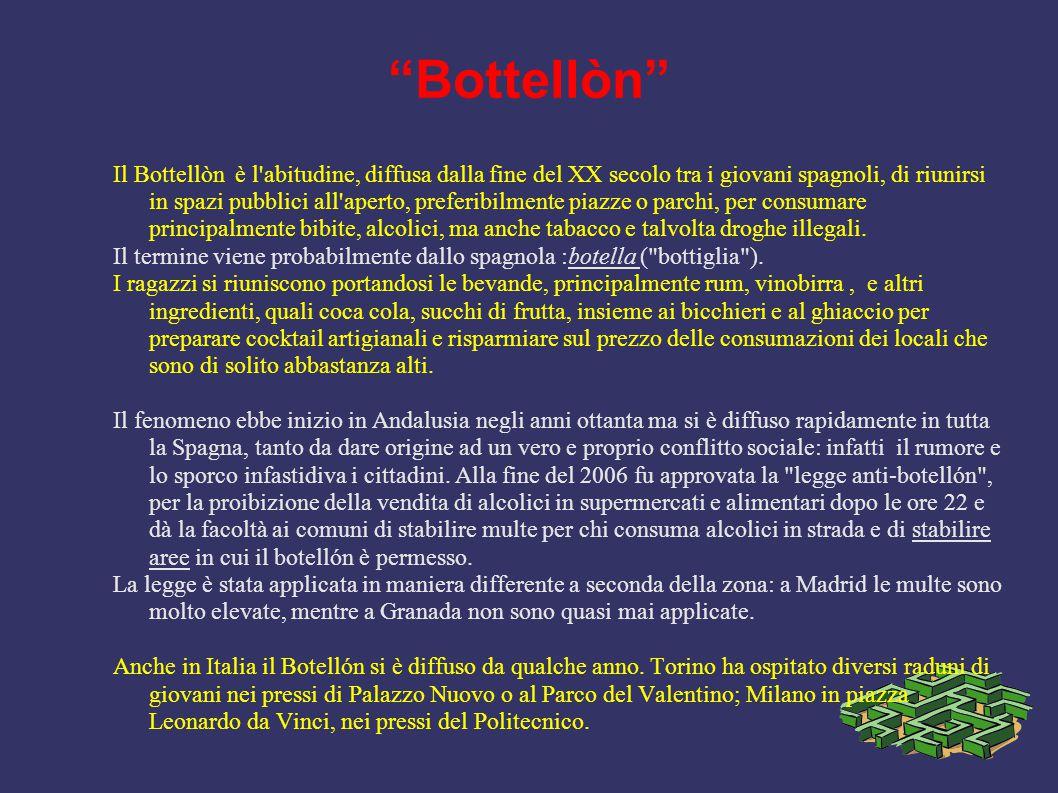 """""""Bottellòn"""" Il Bottellòn è l'abitudine, diffusa dalla fine del XX secolo tra i giovani spagnoli, di riunirsi in spazi pubblici all'aperto, preferibilm"""