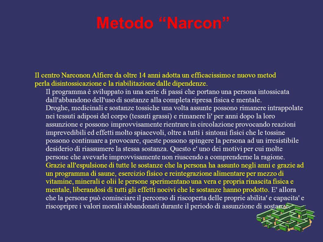 """Metodo """"Narcon"""" Il centro Narconon Alfiere da oltre 14 anni adotta un efficacissimo e nuovo metod perla disintossicazione e la riabilitazione dalle di"""