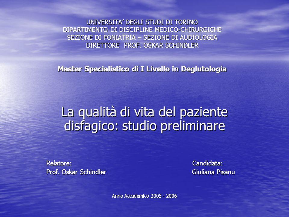 UNIVERSITA' DEGLI STUDI DI TORINO DIPARTIMENTO DI DISCIPLINE MEDICO-CHIRURGICHE SEZIONE DI FONIATRIA – SEZIONE DI AUDIOLOGIA DIRETTORE PROF.