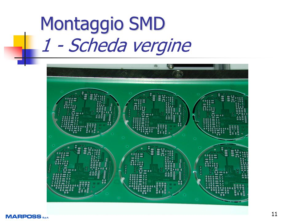 11 Montaggio SMD Montaggio SMD 1 - Scheda vergine