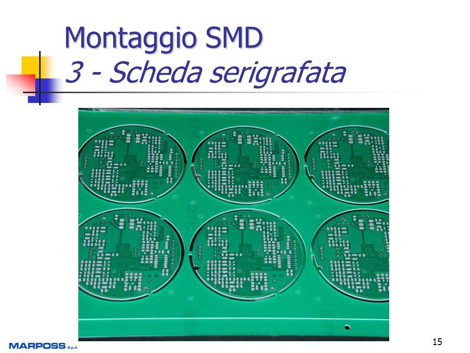 15 Montaggio SMD Montaggio SMD 3 - Scheda serigrafata