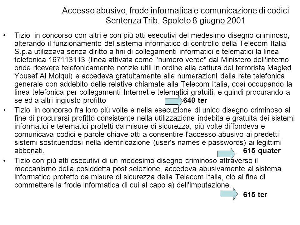 Accesso abusivo, frode informatica e comunicazione di codici Sentenza Trib.