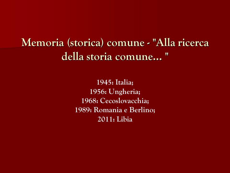 Memoria (storica) comune - Alla ricerca della storia comune...