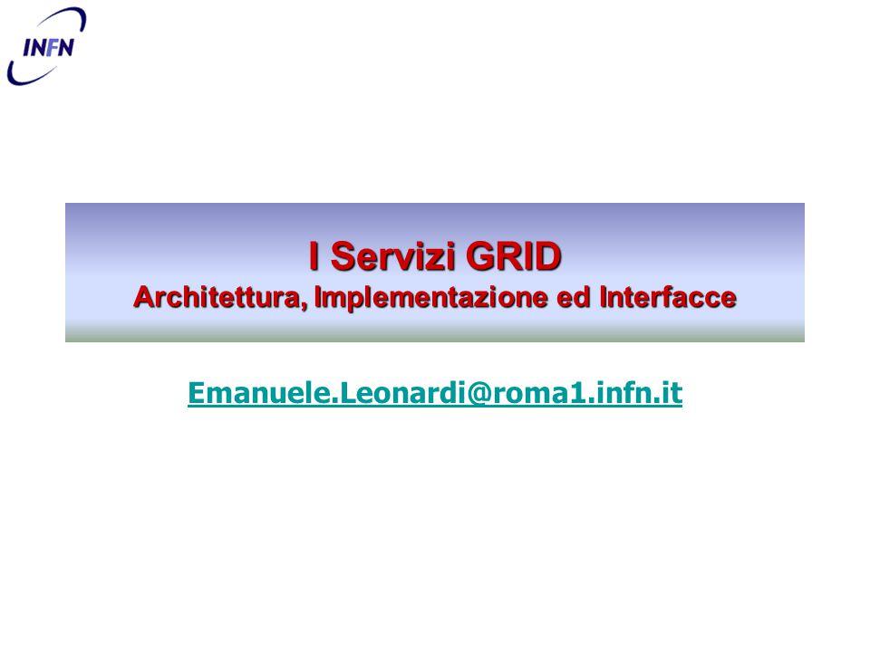 24/11/2004I Servizi di GRID - Emanuele.Leonardi@roma1.infn.it32 Interazione tra RM e SRM Replica Manager client SRM Replica Catalog Storage 6 2 3 4 1 1.Il Client RM chiede al RLS di indicare la posizione di un dato file (GUID o LFN) 2.Il RLS risponde indicando un SRM (PFN) 3.Il Client RM chiede il file allo SRM 4.Lo SRM chiede allo Storage System di rendere disponibile il file al Client RM… 5.… o attraverso lo SRM stesso 6.… o direttamente 5 5
