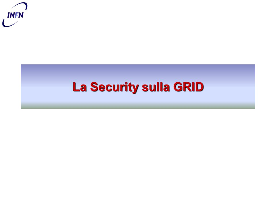 24/11/2004I Servizi di GRID - Emanuele.Leonardi@roma1.infn.it7 PKI X.509 La security sulle GRID è basata sullo standard PKI X.509 –PKI = Public Key Infrastructure (Infrastruttura a Chiave Pubblica) Lo standard fu creato per aumentare il livello di confidenza negli scambi di informazioni su Internet –certezza della conformità dell'informazione scambiata –certezza della sorgente e destinazione dell'informazione –certezza della privatezza dell'informazione –possibilità di usare l'informazione in tribunale Potete trovare un interessante (e divertente) riassunto dello standard, inclusi i suoi problemi, nel tutorial di Peter Gutmann dell'Università di Auckland (New Zealand) : http://www.cs.auckland.ac.nz/~pgut001/pubs/pkitutorial.pdf