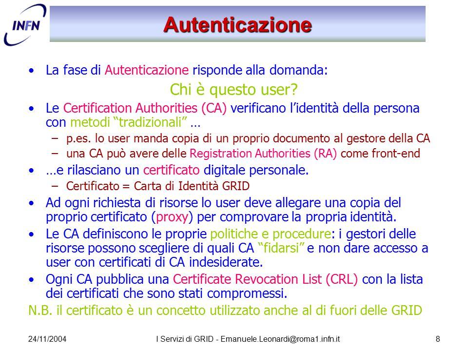 24/11/2004I Servizi di GRID - Emanuele.Leonardi@roma1.infn.it29 RLS e RMS Il Replica Location Service (RLS) ed il Replica Metadata Catalog (RMC) gestiscono le mappature tra LFN, GUID e PFN –RMC: LFN  GUID –RLS: GUID  PFN Logical File Name 1 Logical File Name 2 Logical File Name n GUID Physical File SURL n Physical File SURL 1 RMC RLS