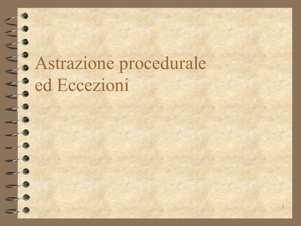 1 Astrazione procedurale ed Eccezioni