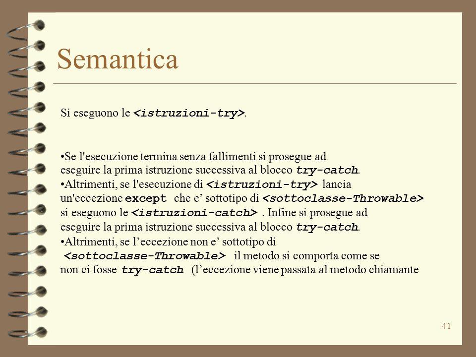 41 Semantica Si eseguono le.