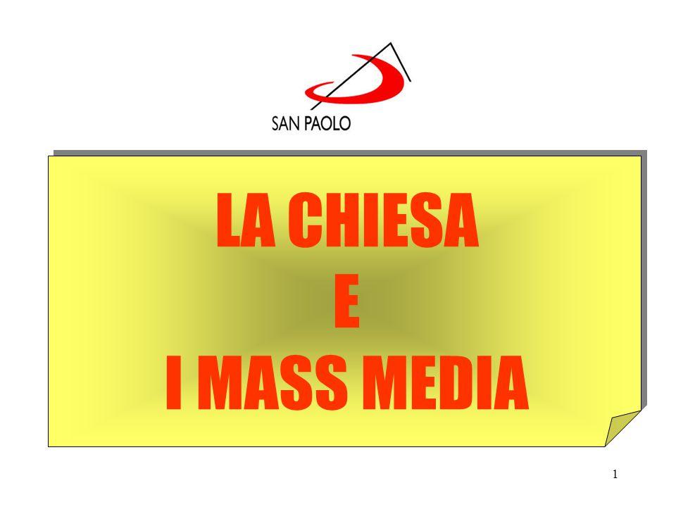 1 LA CHIESA E I MASS MEDIA