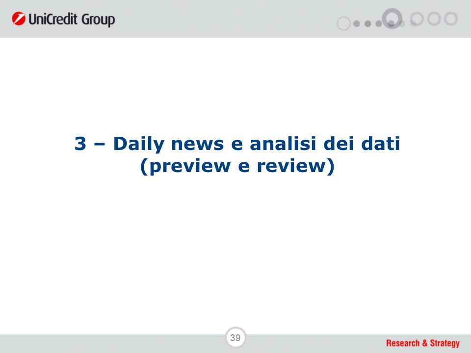 39 3 – Daily news e analisi dei dati (preview e review)