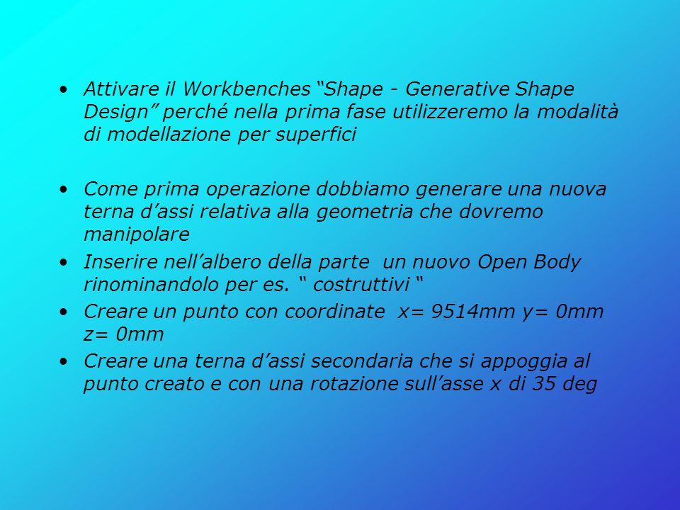 """Attivare il Workbenches """"Shape - Generative Shape Design"""" perché nella prima fase utilizzeremo la modalità di modellazione per superfici Come prima op"""