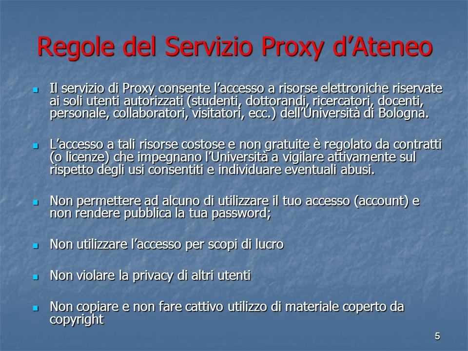 4 Credenziali d'Ateneo per il Proxy Accesso avviene tramite DSA (Directory Service d'Ateneo). Stesso account della mail : Studenti e Dottorandi:Docent