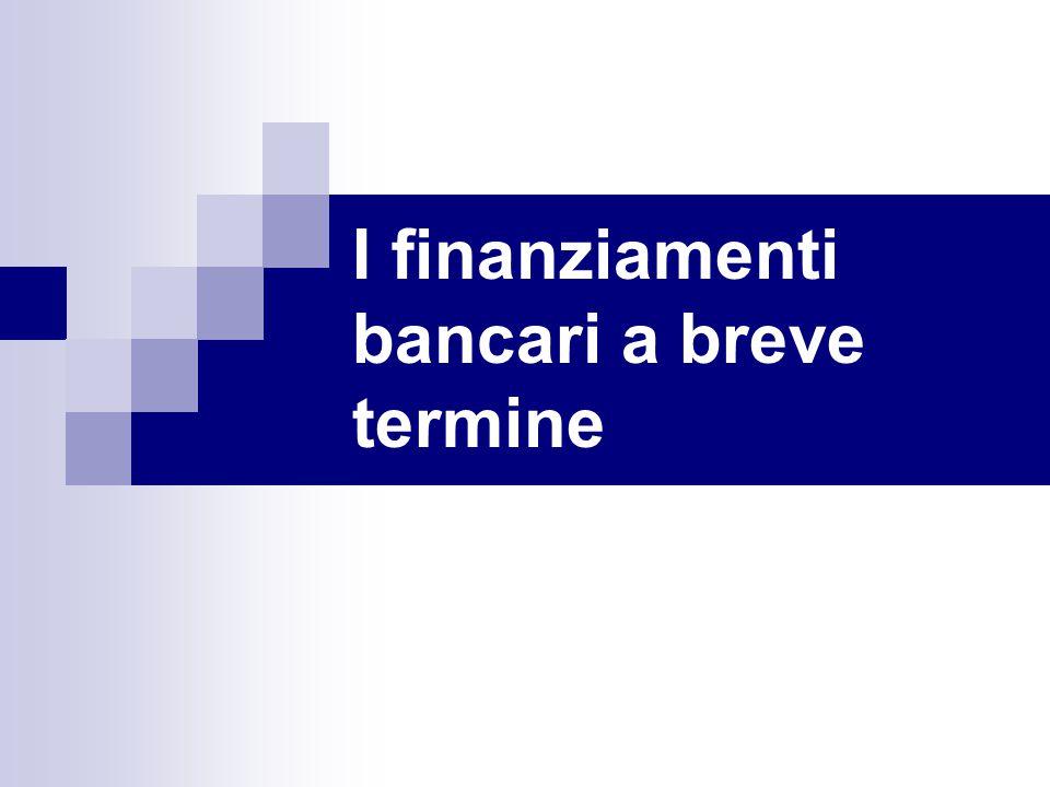 I finanziamenti bancari a breve termine
