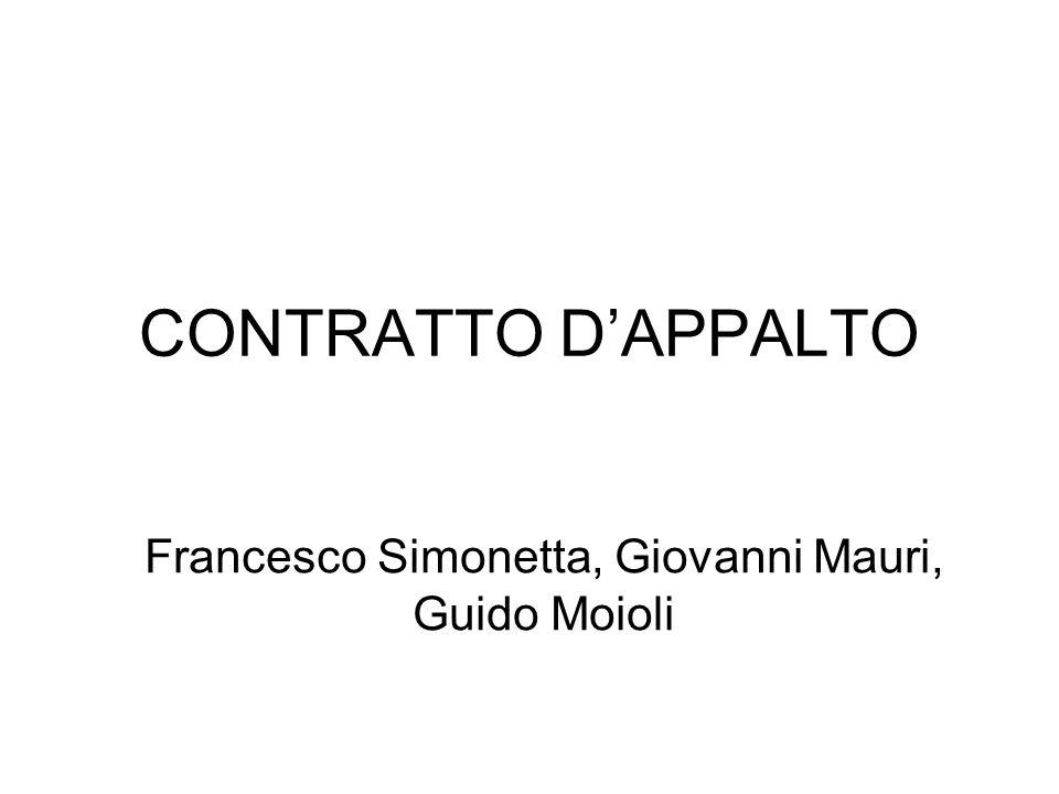 CONTRATTO D'APPALTO Francesco Simonetta, Giovanni Mauri, Guido Moioli