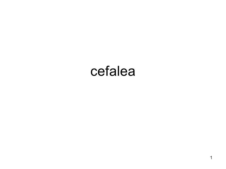 2 Cefalea definizioni Cefalea Emicrania o cefalea emicranica nevralgia