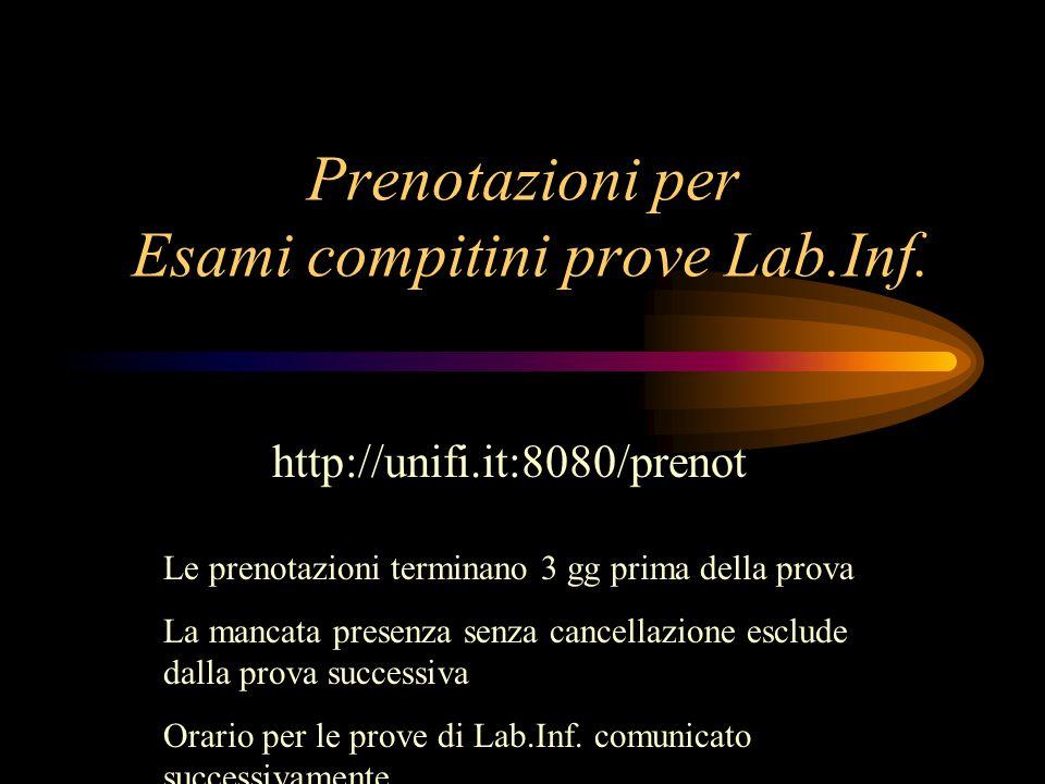 Prenotazioni per Esami compitini prove Lab.Inf.