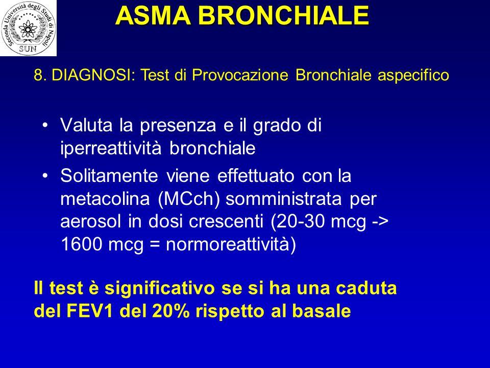 Valuta la presenza e il grado di iperreattività bronchiale Solitamente viene effettuato con la metacolina (MCch) somministrata per aerosol in dosi cre
