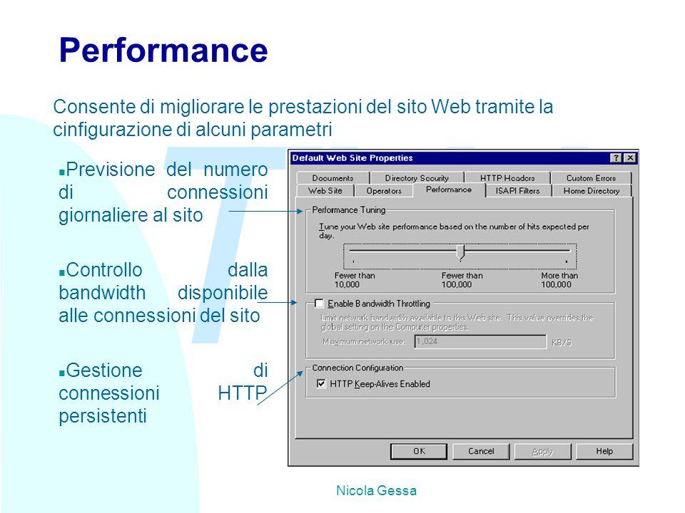 TW Nicola Gessa Performance n Previsione del numero di connessioni giornaliere al sito n Controllo dalla bandwidth disponibile alle connessioni del si