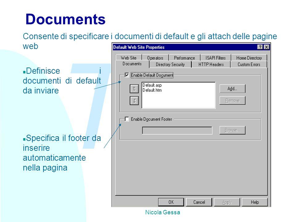 TW Nicola Gessa Documents n Definisce i documenti di default da inviare n Specifica il footer da inserire automaticamente nella pagina Consente di specificare i documenti di default e gli attach delle pagine web