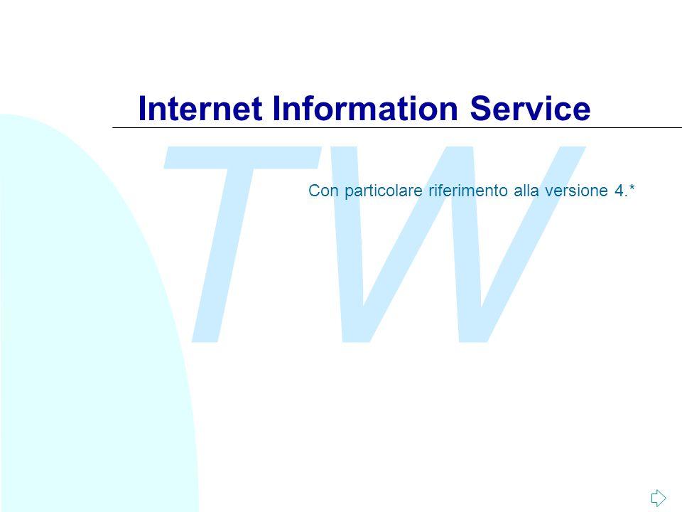 TW Internet Information Service Con particolare riferimento alla versione 4.*