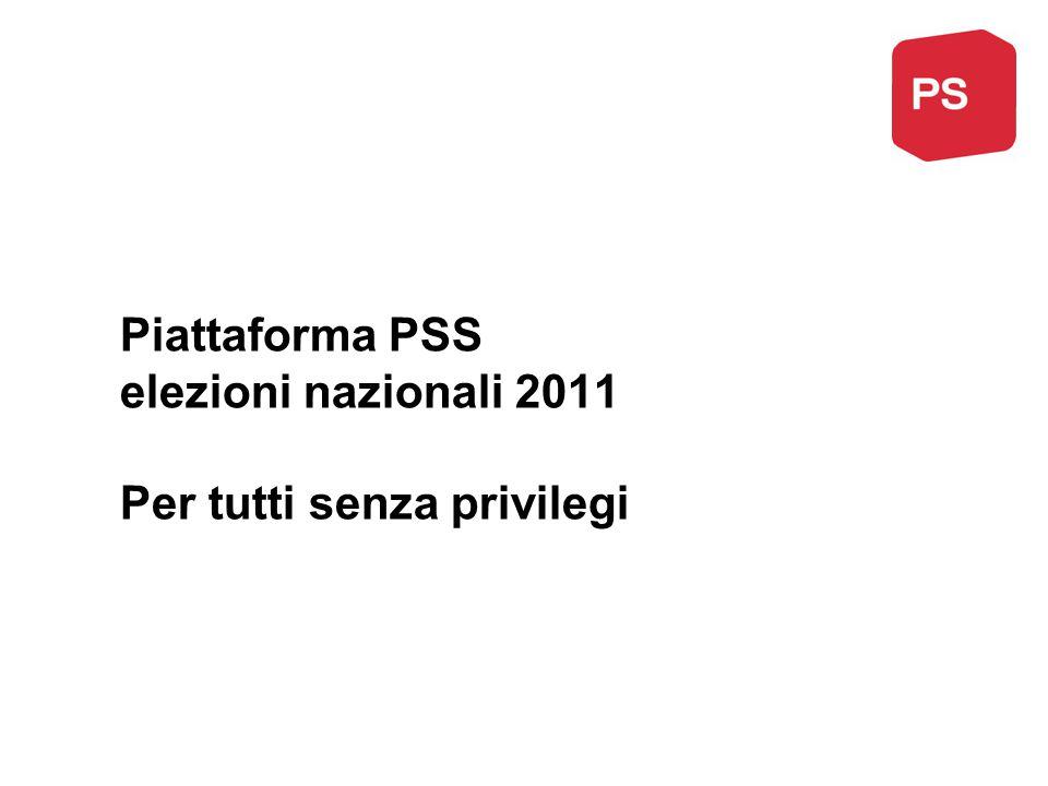 Piattaforma PSS elezioni nazionali 2011 Per tutti senza privilegi