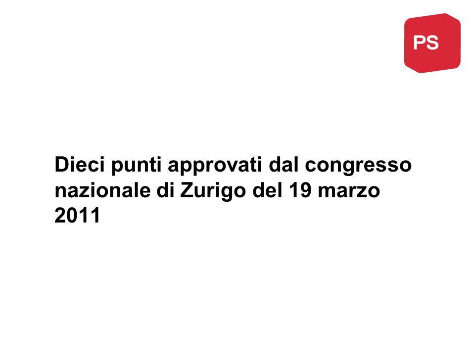Dieci punti approvati dal congresso nazionale di Zurigo del 19 marzo 2011