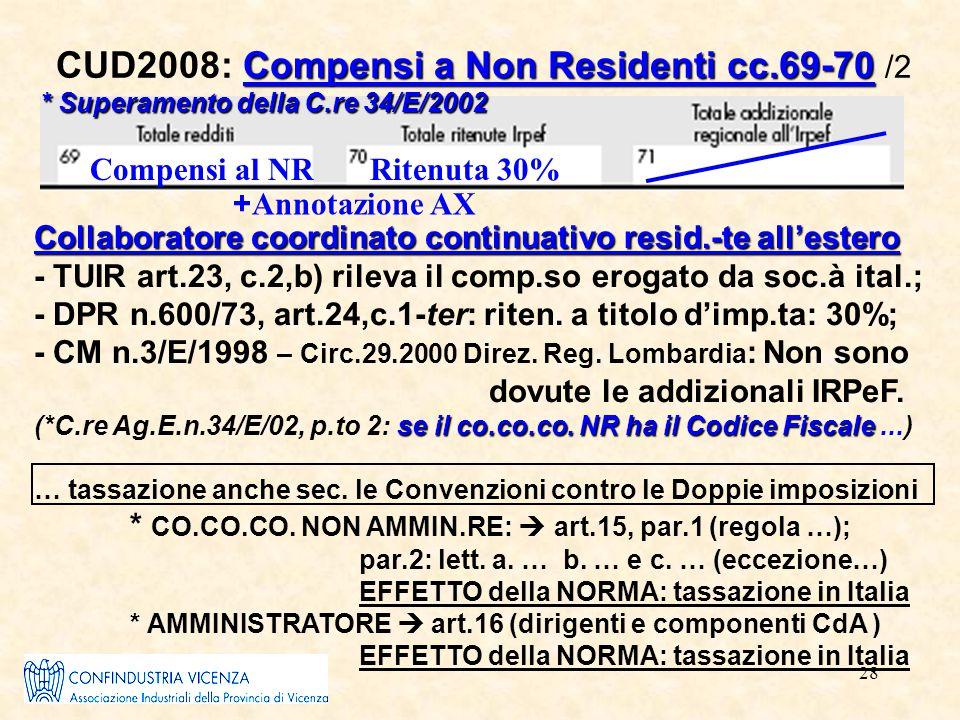 28 Compensi a Non Residenti cc.69-70 CUD2008: Compensi a Non Residenti cc.69-70 /2 Collaboratore coordinato continuativo resid.-te all'estero - TUIR a