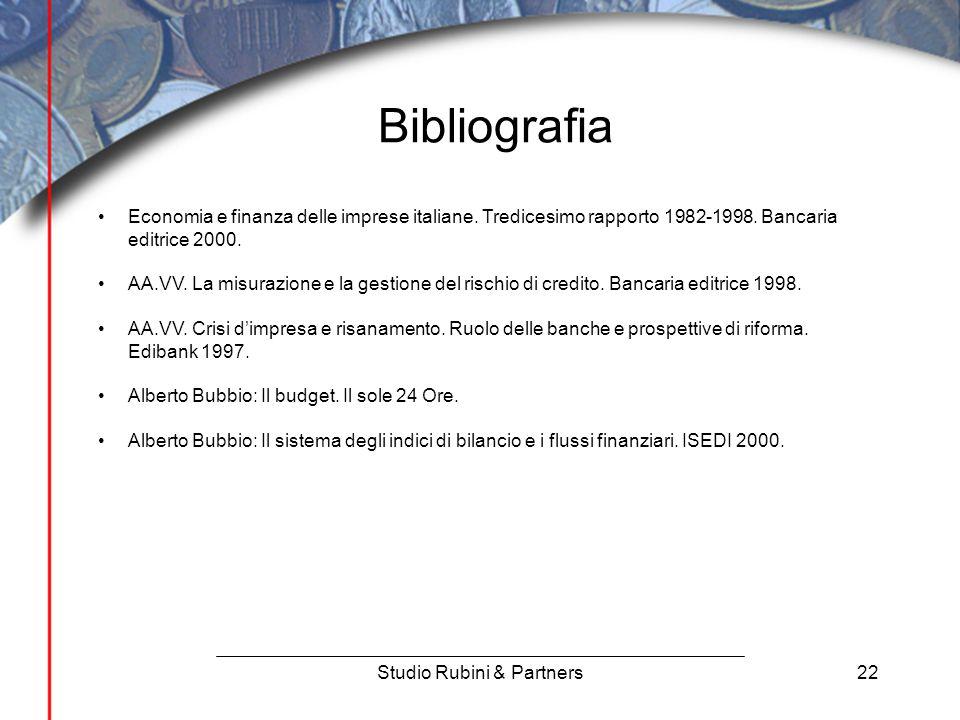 22 Bibliografia Studio Rubini & Partners Economia e finanza delle imprese italiane.