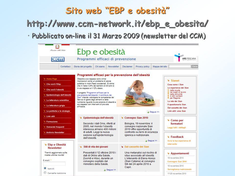 """Sito web """"EBP e obesità"""" http://www.ccm-network.it/ebp_e_obesita/ Pubblicato on-line il 31 Marzo 2009 (newsletter del CCM)"""